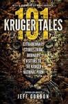 101 Kruger Tales - Jeff Gordon (Paperback)