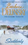 Suddenly - Barbara Delinsky (Paperback)