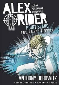 Alex Rider: Point Blanc Graphic Novel - Anthony Horowitz (Paperback) - Cover