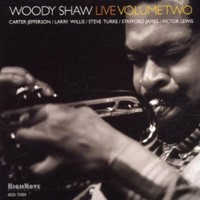 Woody Shaw - Woody Shaw Live 2 (CD) - Cover