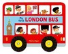 Whizzy Wheels: My First London Bus - Marion Billet (Board book)