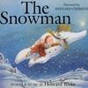 Howard Blake - Snowman (CD)
