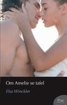 Om Amelie Se Tafel - Elsa Winckler (Paperback)