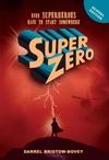 Superzero (Skooluitgawe) - Darrel Bristow-Bovey (Paperback)