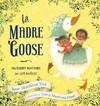 La Madre Goose - Susan Middleton Elya (School And Library)