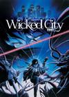 Wicked City (Region 1 DVD)