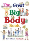 The Great Big Body Book - Mary Hoffman (School And Library)