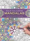 Calm Colouring: Mandalas - Southwater (Paperback)