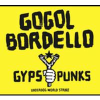 Gogol Bordello - Gypsy Punks Underdog World Strike (CD)