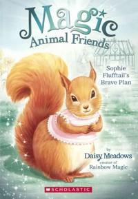 Sophie Flufftail's Brave Plan - Daisy Meadows (Prebind) - Cover