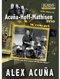 Alex Acuna - Acuna-Hoff-Mathisen Trio In Concert (Region 1 DVD) - Cover