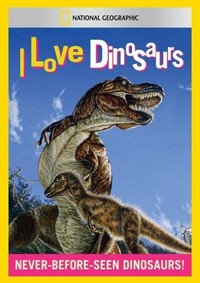 I Love Dinosaurs (Region 1 DVD) - Cover