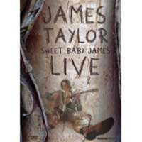 James Taylor - Sweet Baby James Live (Region 1 DVD) - Cover