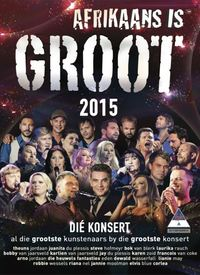 Various Artists - Afrikaans Is Groot 2015 (DVD) - Cover
