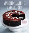 Marbled, Swirled, and Layered - Irvin Lin (Hardcover)