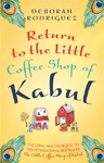 Return to the Little Coffee Shop of Kabul - Deborah Rodriguez (Paperback)