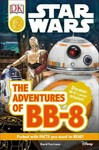 Star Wars: The Adventures of BB-8 - David Fentiman (Paperback) Cover
