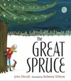 The Great Spruce - John Duvall (School And Library)