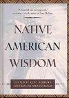 Native American Wisdom - Kent Nerburn (Hardcover)