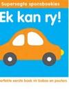 Supersagte sponsboekies:  Ek kan ry! (Paperback)