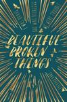 Beautiful Broken Things - Sara Barnard (Paperback)