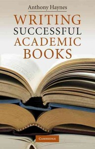 Writing Successful Academic Books - Anthony Haynes (Paperback) - Cover