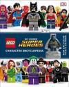 Lego DC Comics Super Heroes Character Encyclopedia - DK Publishing (Hardcover)