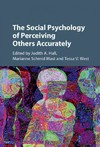 The Social Psychology of Perceiving Others Accurately - Judith A. Hall (Hardcover)
