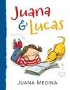 Juana & Lucas - Juana Medina (School And Library)