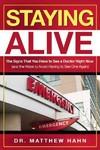 Staying Alive - Matthew Hahn (Paperback)