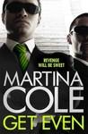 Get Even - Martina Cole (Paperback)