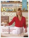Bake With Anna Olson - Anna Olson (Hardcover)