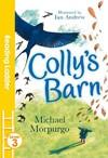 Colly's Barn - Michael Morpurgo (Paperback)
