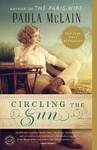 Circling the Sun - Paula McLain (Paperback)