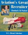 Aviation's Great Recruiter - H. L. Schreiner (Paperback)