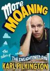 More Moaning - Karl Pilkington (Paperback)
