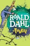 Die Twakke (2016) - Roald Dahl (Paperback)