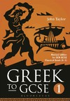 Greek to Gcse: Part 1 - John Taylor (Paperback)