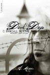 Dark Days - D. Randall Blythe (Paperback)