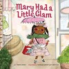 Mary Had a Little Glam - Tammi Sauer (School And Library)