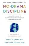 No-Drama Discipline - Daniel J. Siegel (Paperback)
