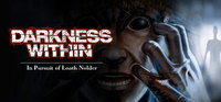 Darkness Within 1: In Pursuit of Loath Nolder (PC) - Cover