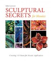Sculptural Secrets For Mosaics - Julee Latimer (Hardcover)