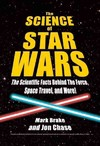 Science of Star Wars - Mark Brake (Paperback)