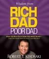 Wisdom From Rich Dad, Poor Dad - Robert Kiyosaki (Hardcover)