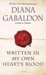 Written in My Own Heart's Blood - Diana Gabaldon (Paperback)