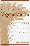 The Case for Vegetarianism - John L. Hill (Paperback)