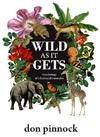 Wild as it Gets - Don Pinnock (Paperback)