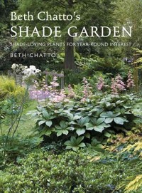 Beth Chatto's Shade Garden - Beth Chatto (Hardcover) - Cover