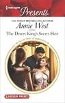 The Desert King's Secret Heir - Annie West (Paperback)